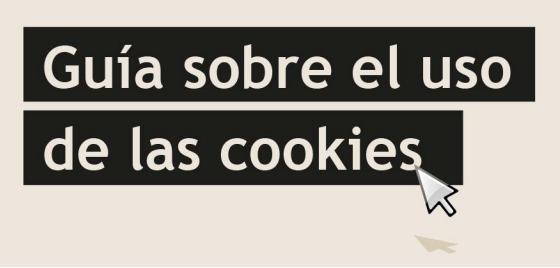 Guía sobre uso de cookies