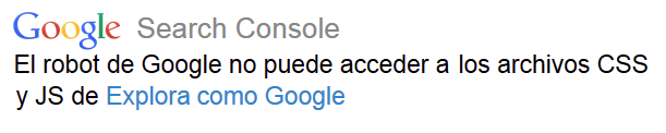 El robot de Google no pueder acceder a los archivos de CSS y JS