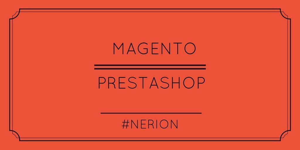 Magento, prestashop, nerion, tienda online, ecommerce