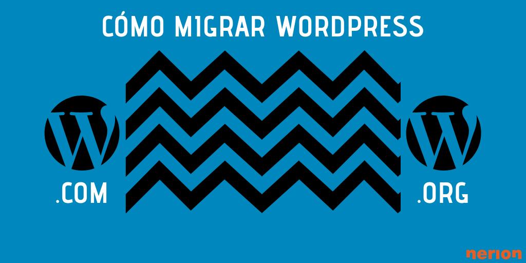 aprende a migrar wordpress correctamente