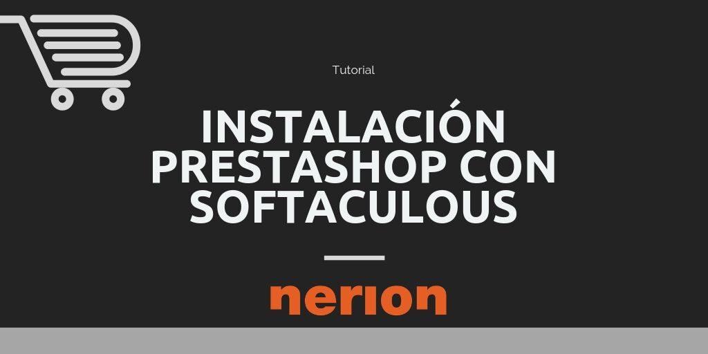 Instalar desde cPanel y Softaculous PrestaShop